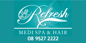 *Refresh Medi Spa & Hair - Hairdresser Rockingham